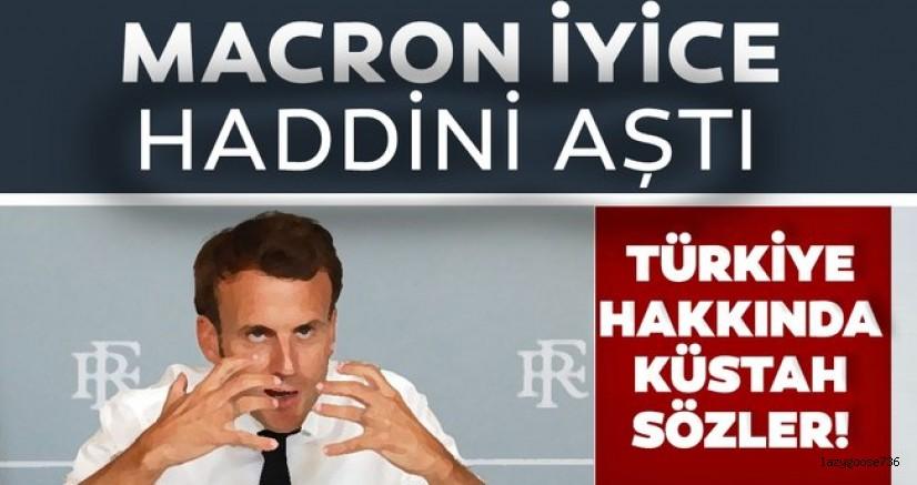Macron'dan küstah Türkiye açıklaması!
